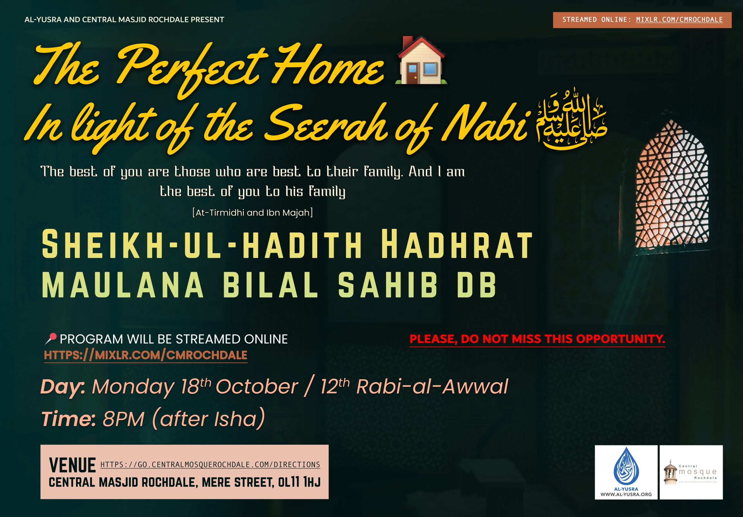 New Series on the Life of Nabi ﷺ starting with his Mubarak Character at home.